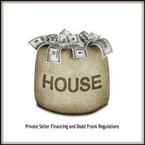 Private-Seller-Financing-and-Dodd-Frank-Regulations-300x300